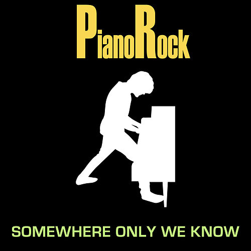 Somewhere Only We Know by Piano Rock