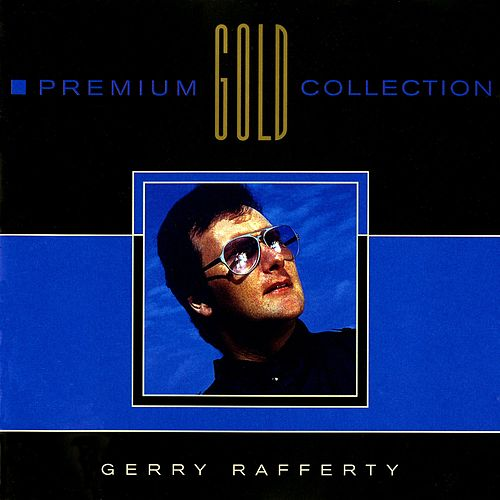 Premium Gold Collection by Gerry Rafferty