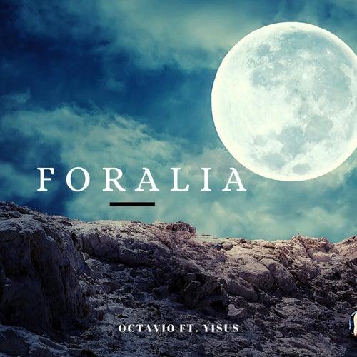 Foralia (feat. Yisus) de Octavio