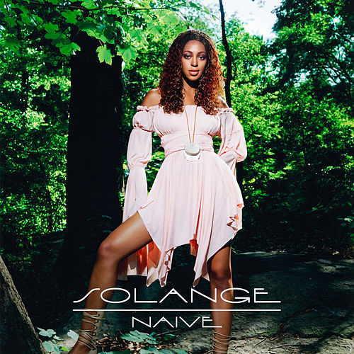 Naive (Remix) by Solange