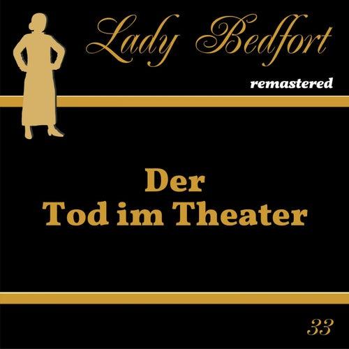 Folge 33: Der Tod im Theater von Lady Bedfort