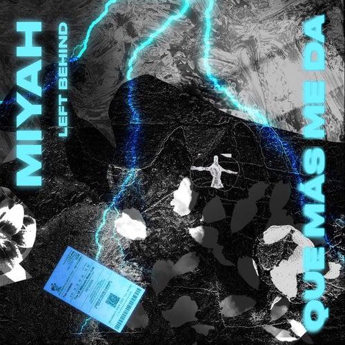 Que Más Me Da by Miyah