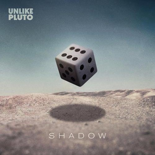 Shadow de Unlike Pluto