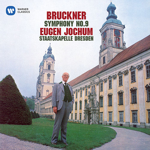 Bruckner: Symphony No. 9 by Staatskapelle Dresden