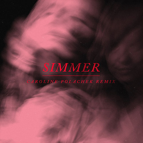Simmer (Caroline Polachek Remix) di Hayley Williams