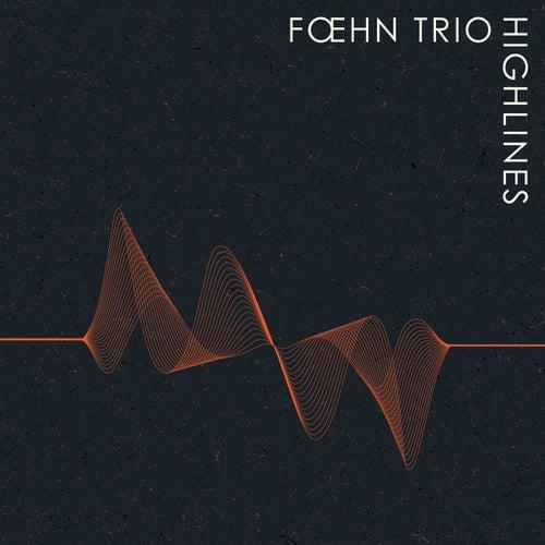 Highlines by Foehn Trio