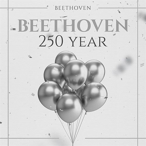 Beethoven 250 Year by Various Artists