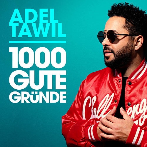 1000 gute Gründe (Radio Edit) von Adel Tawil