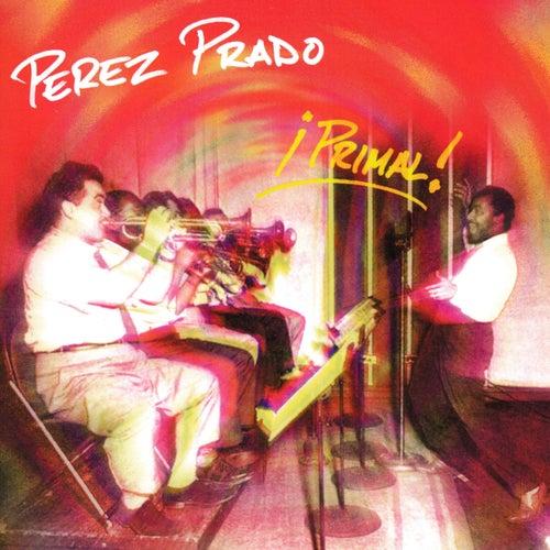 Primal! by Perez Prado