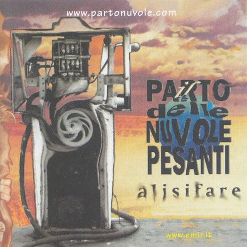 Alisifare by Il Parto Delle Nuvole Pesanti