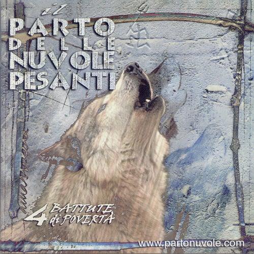 4 battute di povertà by Il Parto Delle Nuvole Pesanti
