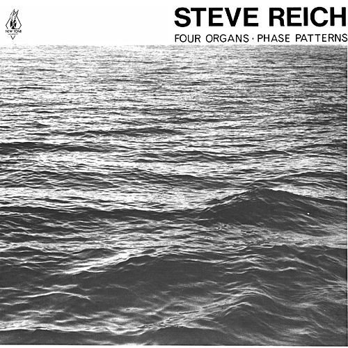 Four Organs: Phase Patterns de Steve Reich