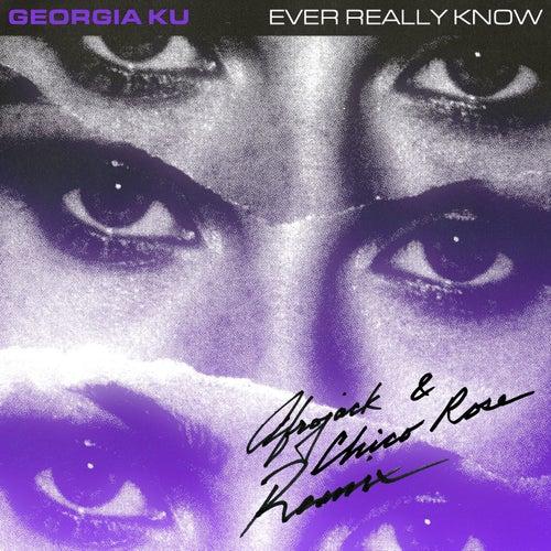 Ever Really Know (Afrojack & Chico Rose Remix) de Georgia Ku