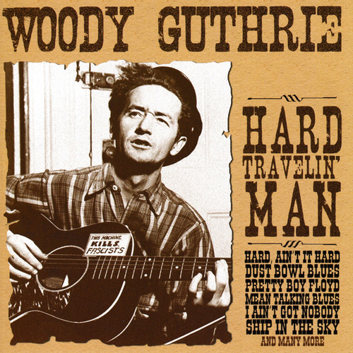 Hard Travelin' Man de Woody Guthrie