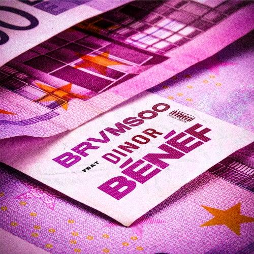 Benef (feat. Dinor RDT) de BRVMSOO