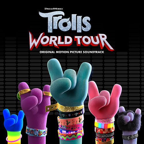 TROLLS World Tour (Original Motion Picture Soundtrack) by Various Artists