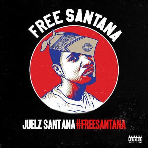 #FREESANTANA by Juelz Santana