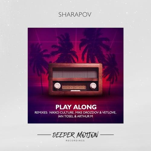 Play Along by Sharapov