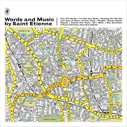 Words And Music by Saint Etienne de Saint Etienne