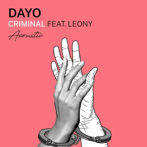 Criminal - Acoustic Version de Dayo