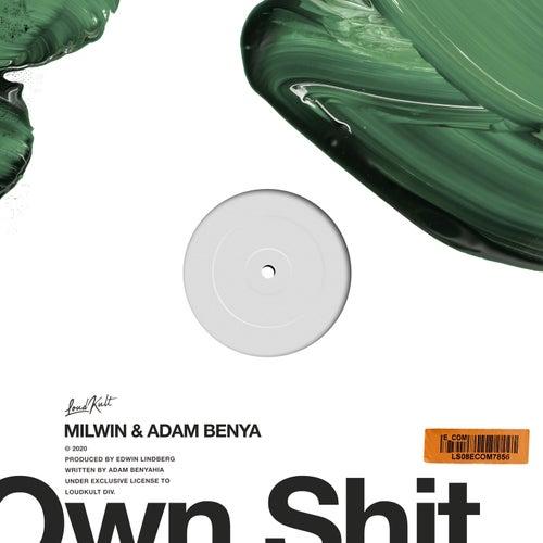 Own Shit von Milwin