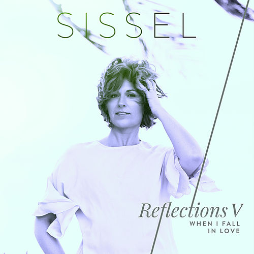 When I Fall in Love by Sissel