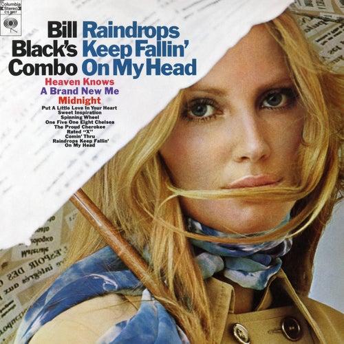 Raindrops Keep Fallin' On My Head van Bill Black's Combo