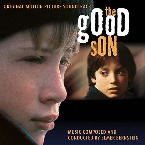The Good Son (Original Score) by Elmer Bernstein