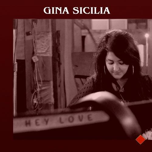 Hey Love de Gina Sicilia