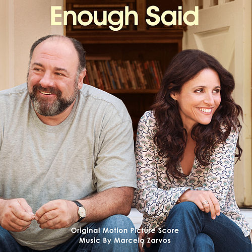 Enough Said (Original Motion Picture Score) by Marcelo Zarvos