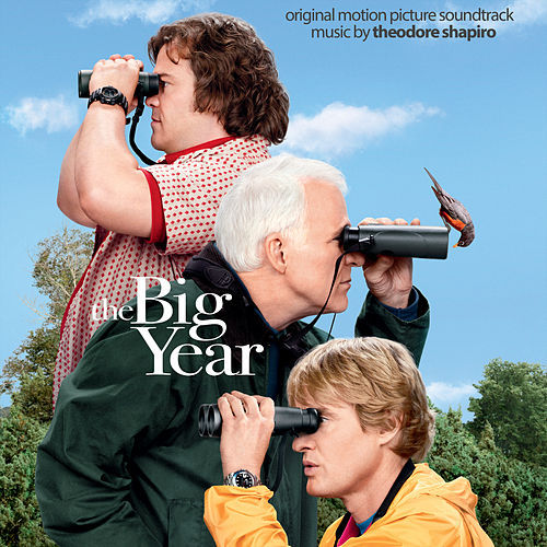 The Big Year (Original Motion Picture Soundtrack) van Theodore Shapiro
