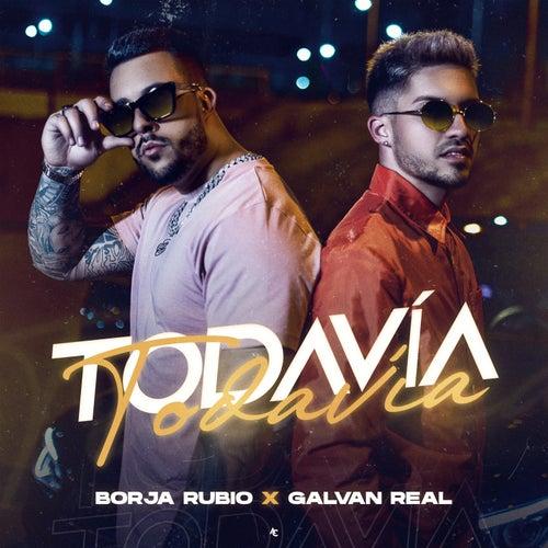Todavía von Borja Rubio