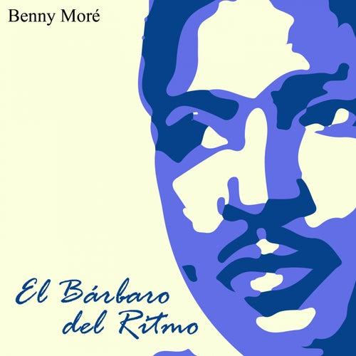 El Bárbaro del Ritmo de Beny More