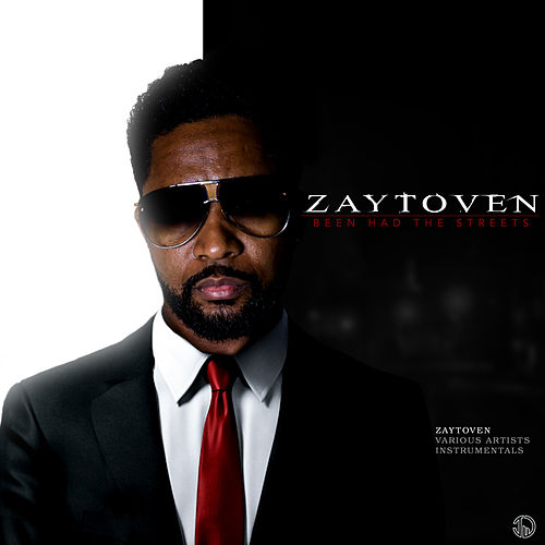 BEEN HAD THE STREETZ INSTRUMENTALS by Zaytoven