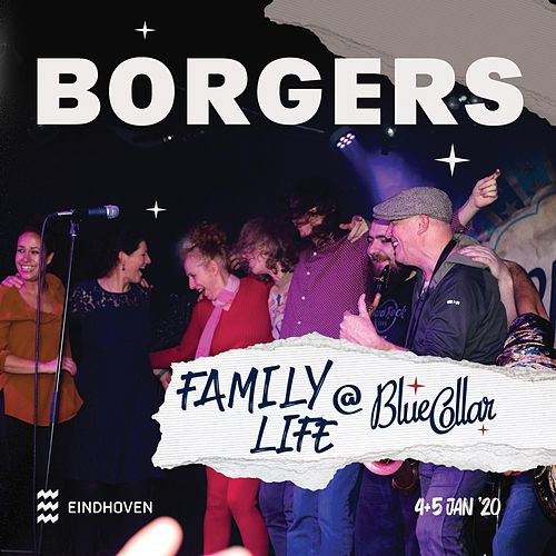 Family Life @ Blue Collar by Borgers