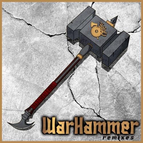 Warhammer (Remixes) von JP Tha Hustler