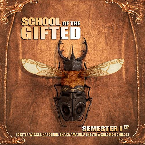Semester I by School of the Gifted