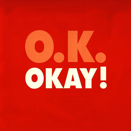 OKAY! - The Singles Collection (16 Tracks) von Okay