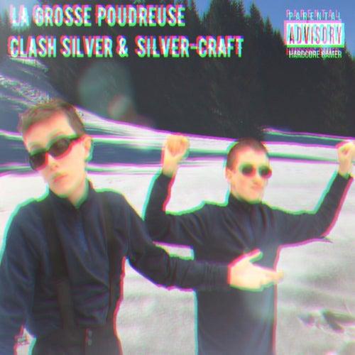 La grosse poudreuse by Clash Silver