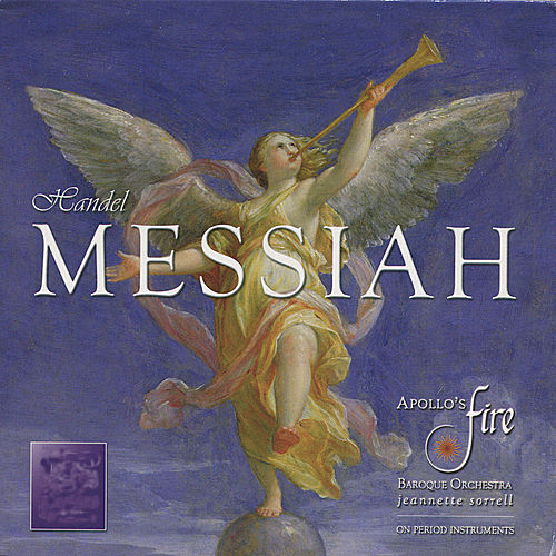 Handel: Messiah von Apollo's Fire