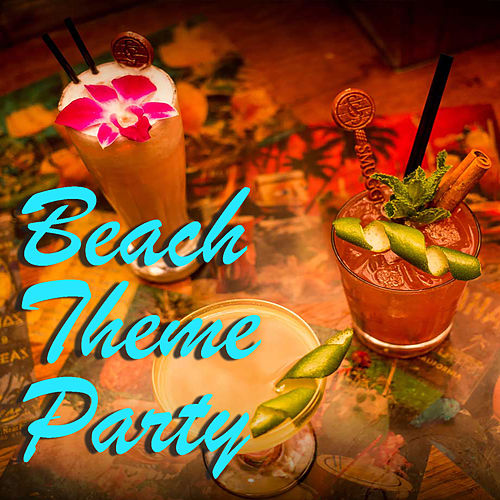 Beach Theme Party by Various Artists