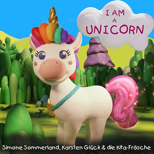 I Am a Unicorn de Simone Sommerland
