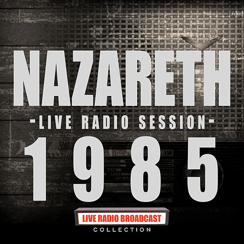 Live In Session 1985 (Live) de Nazareth