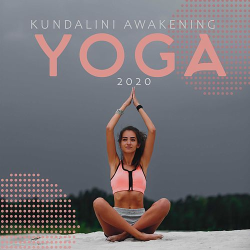 Kundalini Awakening Yoga 2020 de Yoga Tribe
