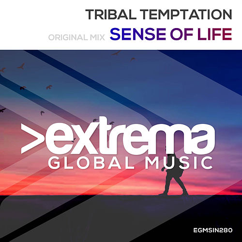 Sense Of Life by Tribal Temptation
