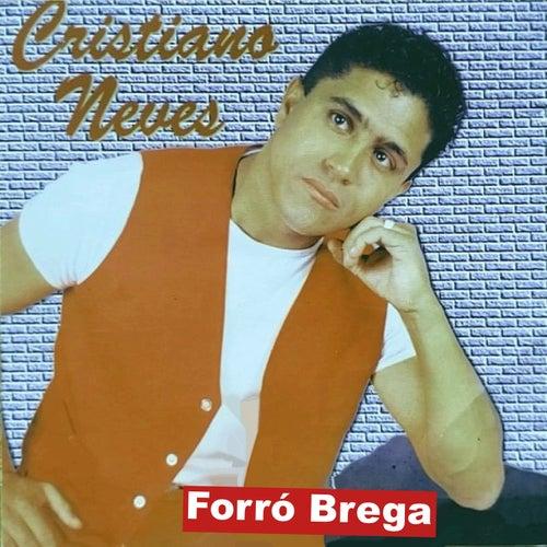 Forró Brega de Cristiano Neves