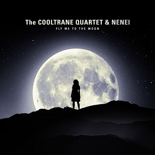 Fly Me to the Moon de The Cooltrane Quartet