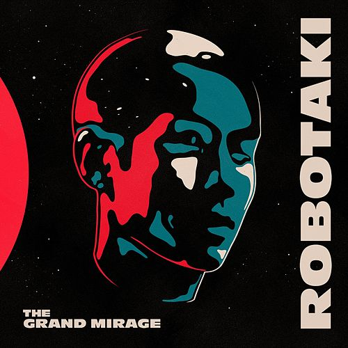 The Grand Mirage de Robotaki