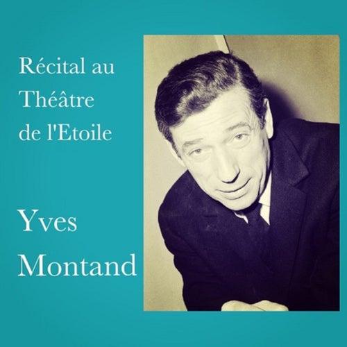 Récital au théâtre de l'etoile by Yves Montand