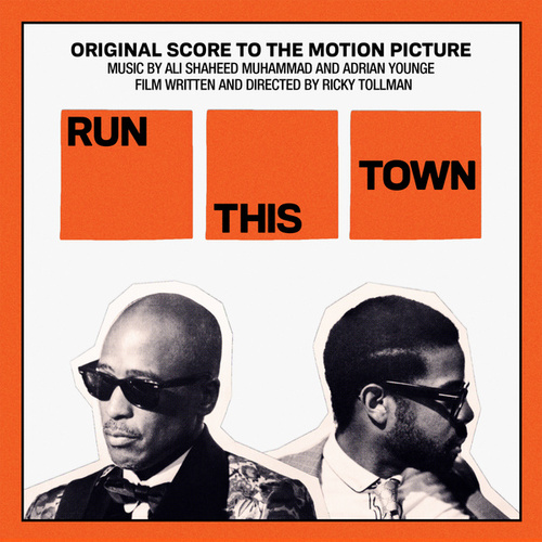 Run This Town (Original Score to the Motion Picture) de Adrian Younge & Ali Shaheed Muhammad